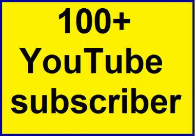 100+Real channel subcriber non drop guaranteed within 12-24 hours complete