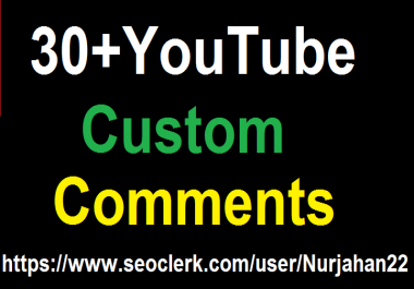 Add 30+YouTube Custom Comments Positive 05-10 Hours in  complete