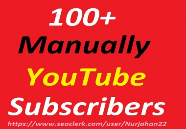Manually 100+Real Non Drops YouTube Subscribers 12-24 Hours In Complete