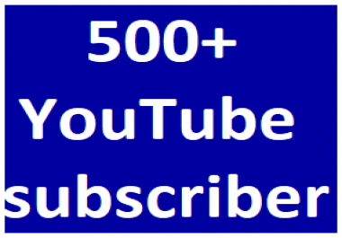 Safe 500+You-Tube Channel Subcribers Non Drop Refill guaranteed just