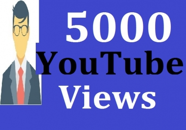 5000 High Quality Views Fast Delivery
