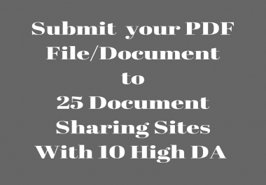 I Will  Submit your PDF File /Document To 15 High Da Document Sharing Sites