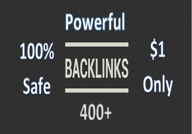 Powerful Backlink Campaign with 400+ Google Safe Backlinks