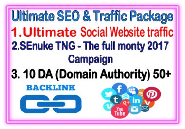Best SEO & Traffic Package-  SEnuke TNG The full monty 2017 Campaign- 10 DA (Domain Authority)-Ultimate Social Website traffic