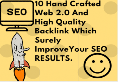 Create 10 Hand Crafted Web 2.o Sites High Quality Backlinks