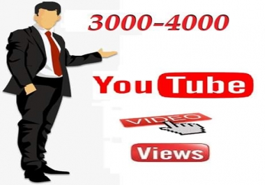Super fast 3000 to 4000 you tube  video vie ws   1-23  hours delivery
