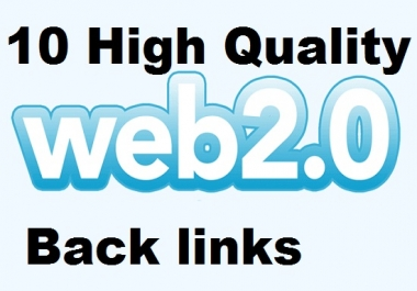 Create 10 web 2.0 on high PR Backlinks