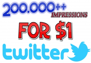 200.000 + IMPRESSIONS on ANY TWEET on Twitter
