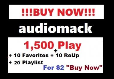 audiomack 1,500 play + 10 favorites + 10 reup + 40 playlist