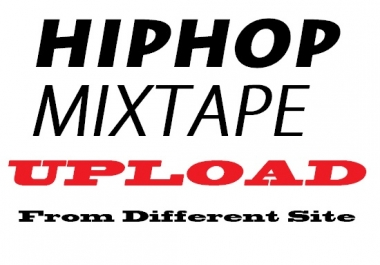 mixtape upload to any hiphop site mymixtapez datpiff audiomack topmixtape