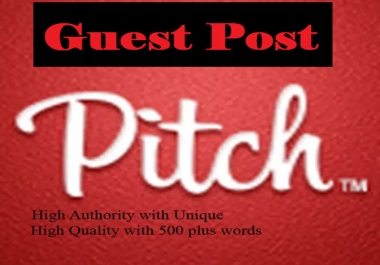 Write + Publish A Guest Post On  DA 70+ Pitchengine