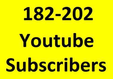 Super fast 182 to 202 You Tube Chanel Sub scribers non drop Guaranteed in 1-3 hours completed