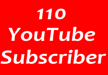 110+ YouTube Chanel Subscribers non drop Guaranteed in 1-3 hours completed
