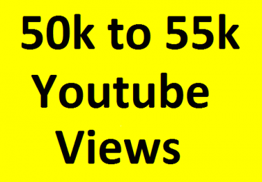 Safe 50k/50,000 to 55k/55,000 high Quality YouTube V'iews non drop refill guaranteed very short time completed just