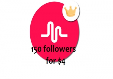 Greatest 150 Musical.ly Followers Will be Added to Your Account Just