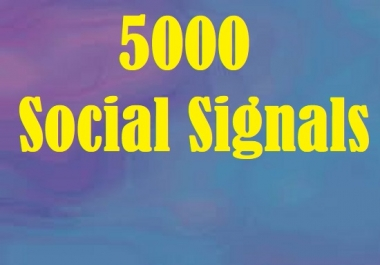 Attain 5000 Organic Social Signals