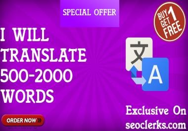 professionally translate upto 500-2000 from any language to any
