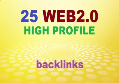 25 WEB2.0 HIGH PROFILE BACKLINKS