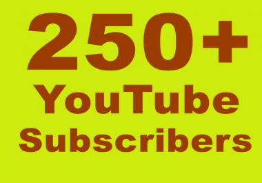 Great speedy Get 250+ YouTube Subscribers Or 500+ YouTube Likes
