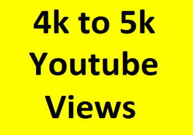 Super fast 4000/4k to 5000/5k High quality You Tube v'iews non drop Refill Guaranteed just