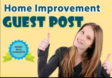 Guest Post On 3 Home Improvement Sites