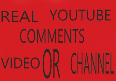 62 real youtube comments  your video or channel