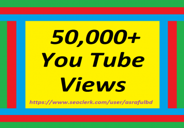 Safe 50,000 Or 50K High Retention  V ieews 72/196 hrs super fast