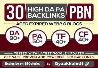 30 PBN high Da Pa Tf Cf on home pages of aged expired web 2.0s blogs