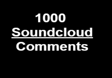 1000 Soundcloud  Random Comments