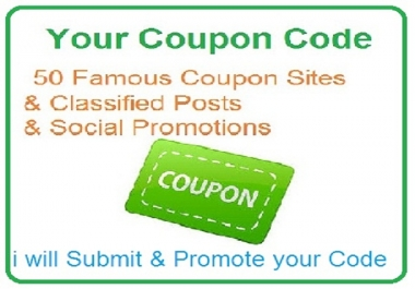 submit your coupon code 50 famous coupon sites classified ads and social media