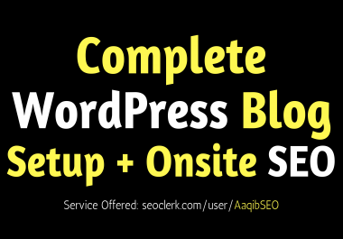 Complete WordPress Blog Setup + Onsite SEO
