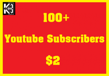 100+ Youtube Subscribers High Quanlity Real & Non Drop