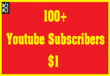 100+ Youtube Subscribers or 200+ Likes Real & Non Drop