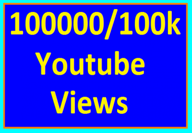 100000/100k YouTube Views High Retention Very short Time completed