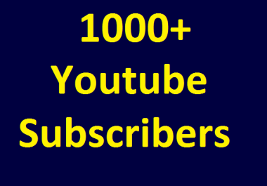 Special Offer 1000+ YouTube Real Chanel subs cribers non drop guaranteed very short time completed