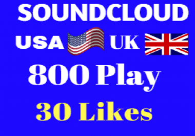 USA/UK 800 SOUNDCLOUD PLAY and 30 LIKES