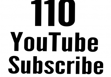 110 Active Youtube Subscribe fast delivery only for