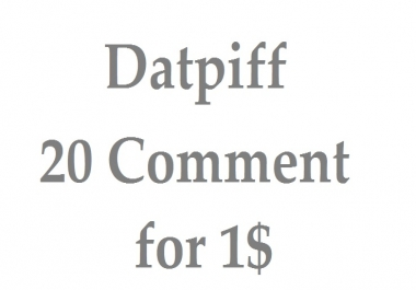 15 customized comment on datpiff