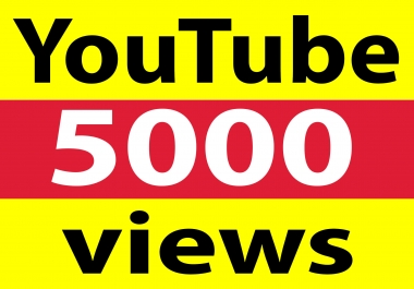 Fast delivery 5000+ YT views high retention & non drop within 5-12 hours