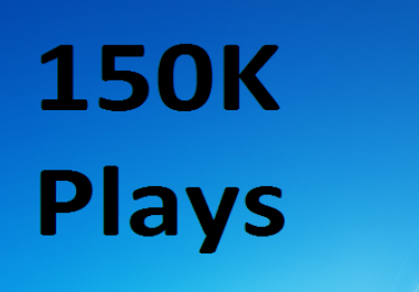 150k PIays For Real Looking Promotion