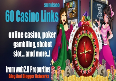 60 Casino Blog post- High Quality Backlinks for Casino/Gambling/Poker sites From Web2.0 Poperties