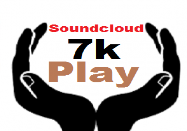 Needed 7k   (7000) Soundcloud Plays after Music release For Real Looking Promotion