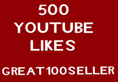 500 YouTube Likes Real super fast