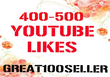 400 to 500 Y0U TUBE Likes Real super fast