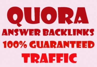 Guaranteed Traffic, 60 High Quality Quora Answer Backlinks