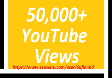 Happy new year offer 50,000  You Tube views super fast delivery
