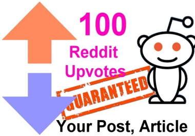 100 reddit upvotes to your reddit post or links or articles