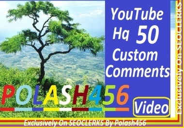 YouTube 30+ Custom Comment Give You. So please Order And pay