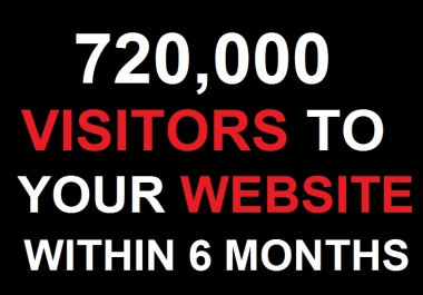 720000 + Website traffic Visitors to Your website BY Google and many