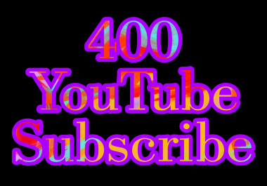 Active 400+ You'tube Subs cribe nondrop guaranteed